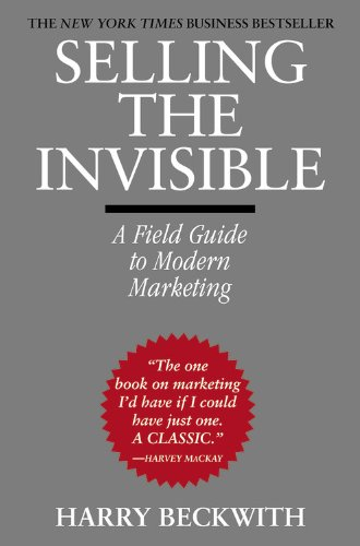Selling the Invisible A Field Guide to Modern Marketing  2012 edition cover