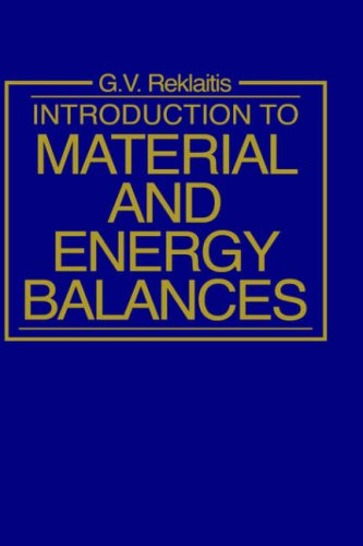 Introduction to Material and Energy Balances   1983 9780471041313 Front Cover