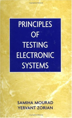 Principles of Testing Electronic Systems   2000 9780471319313 Front Cover