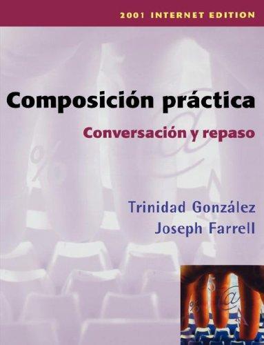 Composicin Practica, Conversacin y Repaso  2001st 2001 (Revised) edition cover