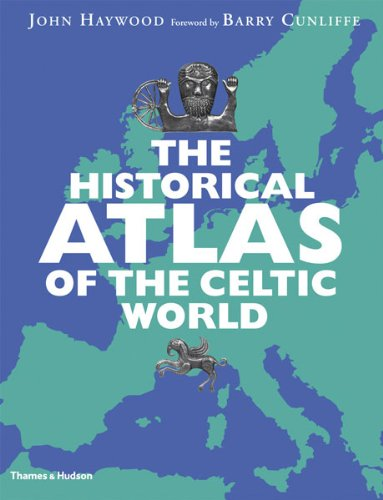 Historical Atlas of the Celtic World   2009 edition cover