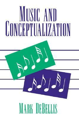 Music and Conceptualization   1995 9780521403313 Front Cover