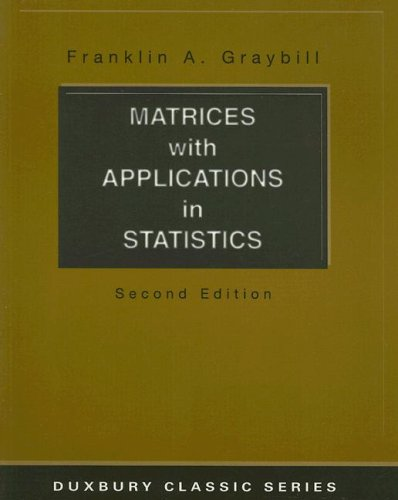 Matrices with Applications in Statistics  2nd 2002 (Revised) 9780534401313 Front Cover