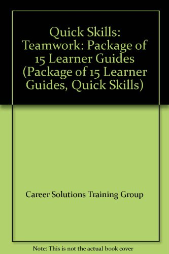 Quick Skills: Teamwork Package of 15 Learner Guides  2001 9780538698313 Front Cover
