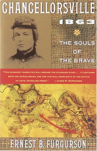 Chancellorsville 1863 The Souls of the Brave N/A edition cover