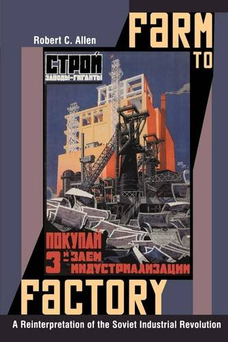 Farm to Factory A Reinterpretation of the Soviet Industrial Revolution  2003 edition cover