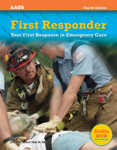 First Responder Your First Response in Emergency Care 4th 2007 (Revised) edition cover