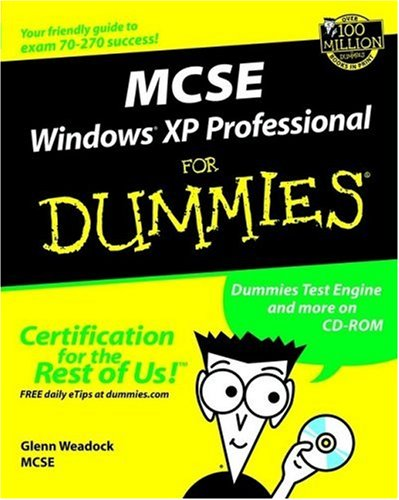 MCSE Windows XP Professional for Dummies   2002 9780764516313 Front Cover