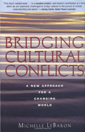 Bridging Cultural Conflicts A New Approach for a Changing World  2003 edition cover