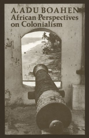 African Perspectives on Colonialism   1987 (Reprint) edition cover