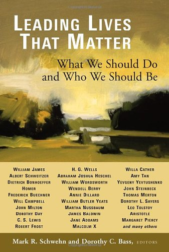 Leading Lives That Matter What We Should Do and Who We Should Be  2006 edition cover
