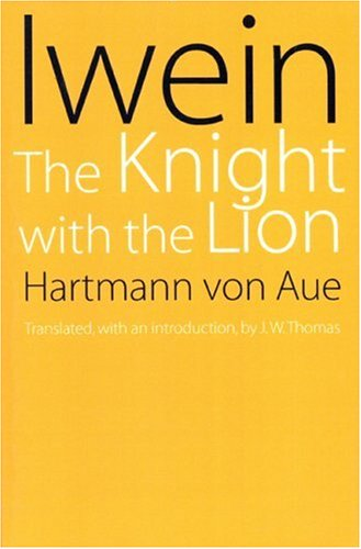 Iwein The Knight with the Lion N/A edition cover