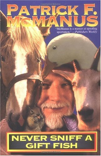 Never Sniff a Gift Fish  Revised  edition cover