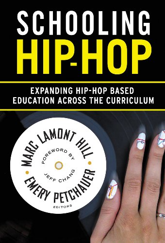 Schooling Hip-Hop Expanding Hip-Hop Based Education Across the Curriculum N/A edition cover