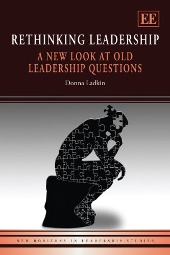 Rethinking Leadership A New Look at Old Leadership Questions  2011 edition cover