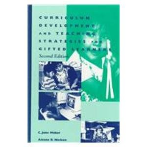 Curriculum Development and Teaching Strategies for Gifted Learners  2nd 1996 (Revised) edition cover
