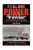 It's All about Power : A True and Accurate Account of the Gordon Kahl Shoot-Out with U. S. Marshals  1999 edition cover