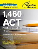 1,460 ACT Practice Questions  4th 2015 9781101882313 Front Cover