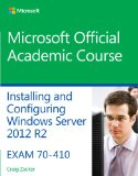 70-410 Installing and Configuring Windows Server 2012 R2   2014 9781118882313 Front Cover