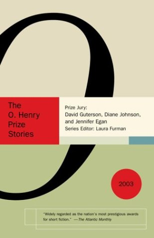 O. Henry Prize Stories 2003   2004 9781400031313 Front Cover