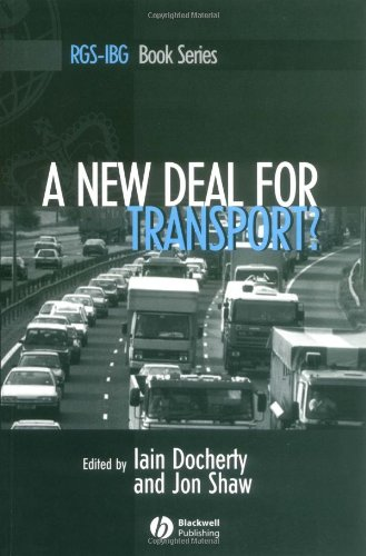 New Deal for Transport? The UK's Struggle with the Sustainable Transport Agenda  2003 9781405106313 Front Cover