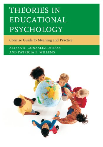 Theories in Educational Psychology Concise Guide to Meaning and Practice  2013 edition cover
