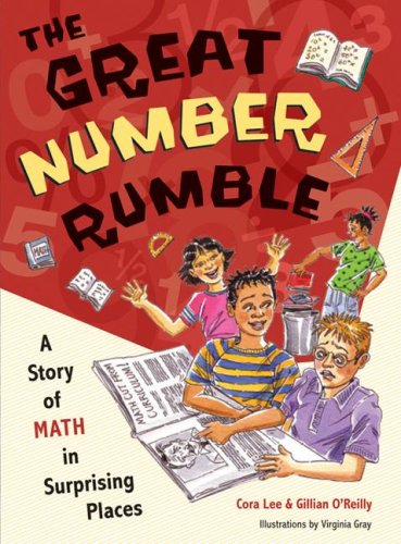 Great Number Rumble A Story of Math in Surprising Places 2nd 2007 edition cover