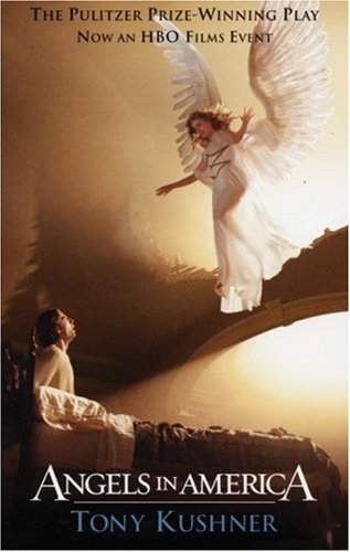 Angels in America A Gay Fantasia on National Themes - Millennium Approaches  2003 (Movie Tie-In) edition cover