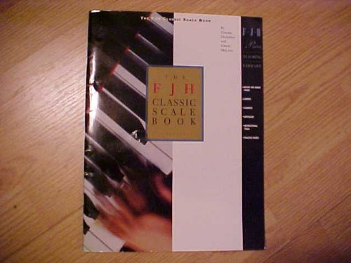 The FJH Classic Scale Book: 1st 2007 edition cover