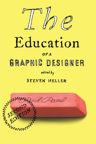 Education of a Graphic Designer  2nd 2006 9781581154313 Front Cover