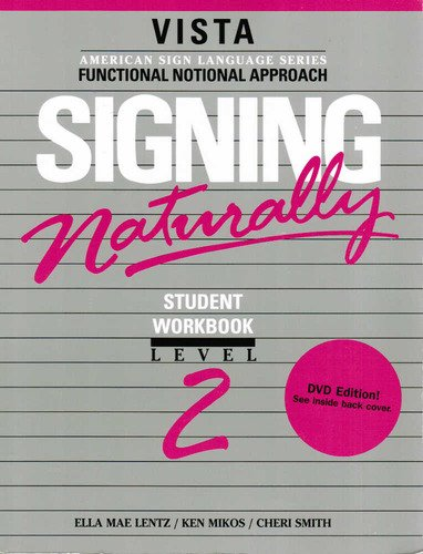 Signing Naturally Level 2   1992 9781581211313 Front Cover
