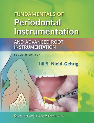Fundamentals of Periodontal Instrumentation And Advanced Root Instrumentation 7th 2013 (Revised) edition cover