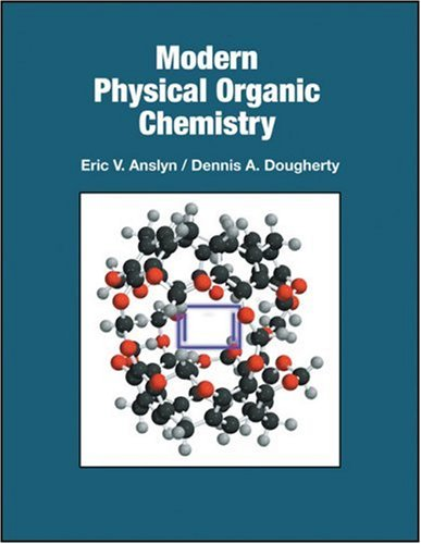 Modern Physical Organic Chemistry   2006 edition cover
