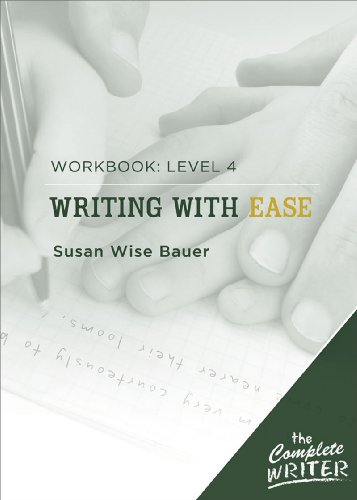 Complete Writer: Writing with Ease Workbook 4  Workbook  9781933339313 Front Cover