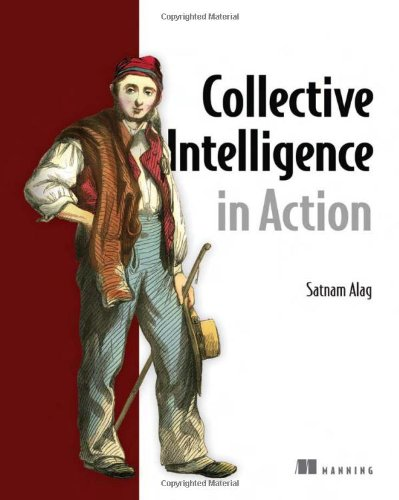 Collective Intelligence in Action   2008 9781933988313 Front Cover
