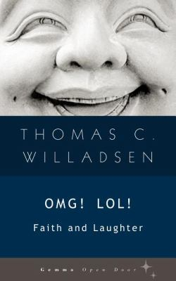 Omg! Lol! Faith and Laughter  2012 9781936846313 Front Cover