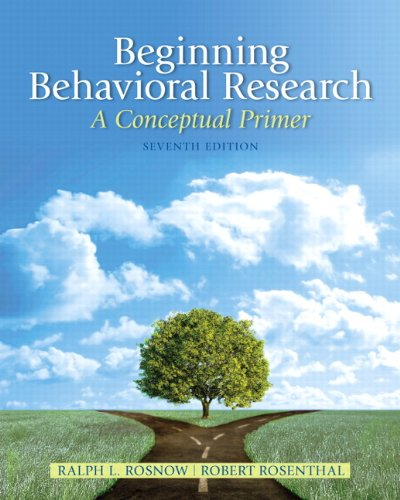 Beginning Behavioral Research A Conceptual Primer 7th 2013 (Revised) edition cover