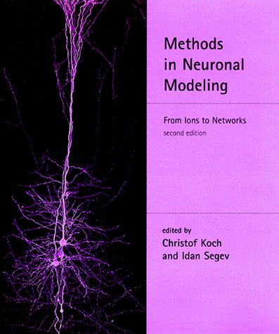 Methods in Neuronal Modeling From Ions to Networks 2nd 1998 9780262112314 Front Cover