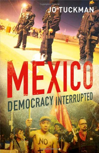 Mexico Democracy Interrupted  2012 9780300160314 Front Cover