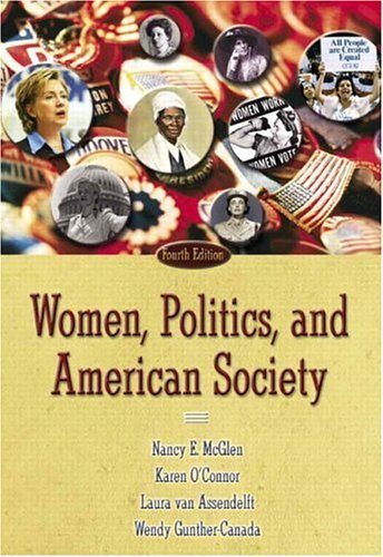 Women, Politics, and American Society  4th 2005 (Revised) 9780321202314 Front Cover