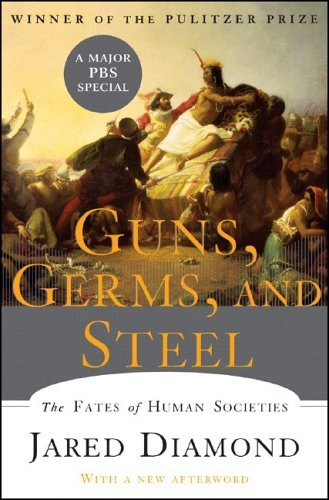 Guns, Germs, and Steel The Fates of Human Societies  2005 (Revised) edition cover