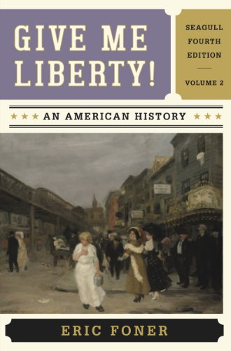 Give Me Liberty!: An American History  2013 9780393920314 Front Cover