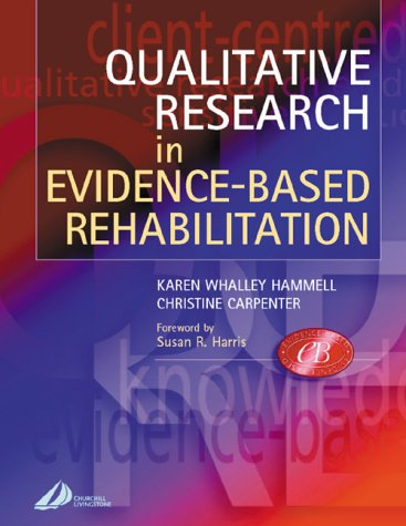Qualitative Research in Evidence-Based Rehabilitation   2003 edition cover