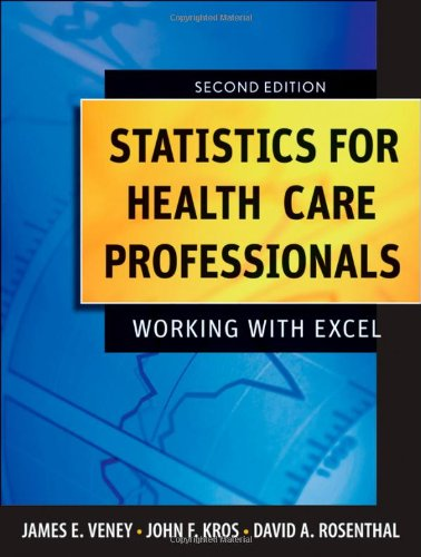Statistics for Health Care Professionals Working with Excel 2nd 2009 edition cover