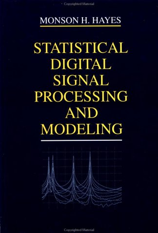 Statistical Digital Signal Processing and Modeling   1999 9780471594314 Front Cover