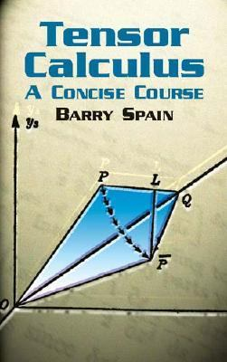 Tensor Calculus A Concise Course 3rd 2003 9780486428314 Front Cover