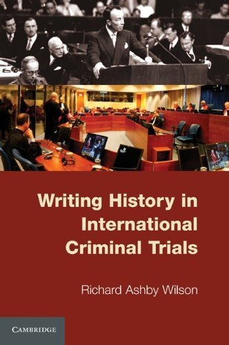 Writing History in International Criminal Trials   2011 9780521138314 Front Cover