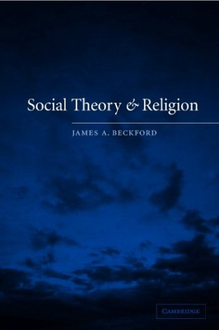 Social Theory and Religion   2003 9780521774314 Front Cover