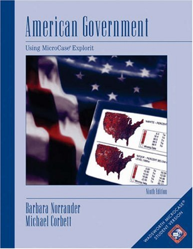 American Government Using MicroCase� ExplorIt 9th 2006 (Revised) 9780534602314 Front Cover