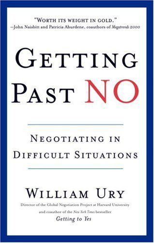 Getting Past No Negotiating in Difficult Situations  1993 (Revised) edition cover